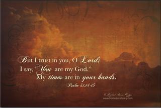 Psalm 31:14,15